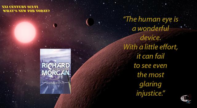 XXI Century Sci-Fi - Altered Carbon, by Richard Morgan
